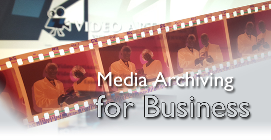 Media Archiving for Business