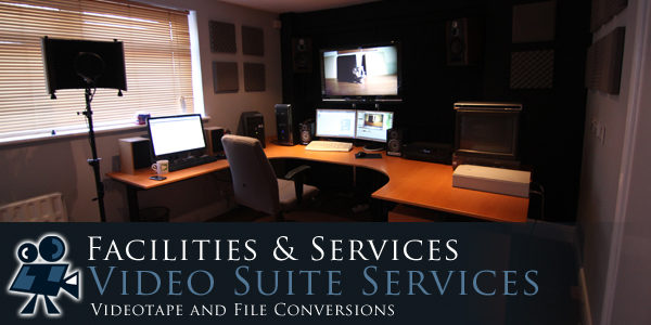 Video Facilities and Services
