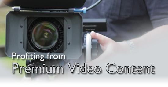 Premium Video Content