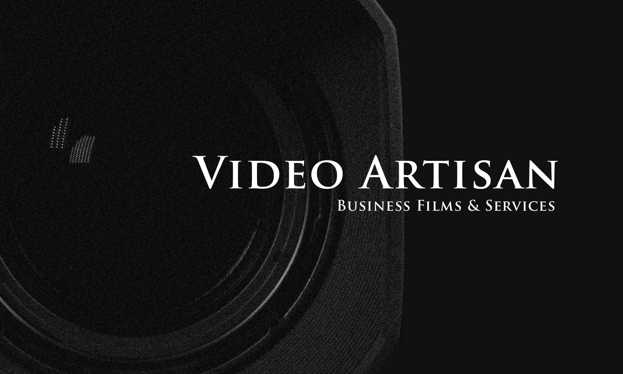 Video Artisan | Company Film and Video Production | Loughton Essex